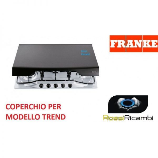FRANKE -COPERCHIO CUCINA PIANO COTTURA TREND 70 - 690 mm - ORIGINALE - 0390068