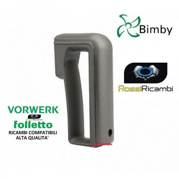 VORWERK BIMBY TM3300 MANICO IMPUGNATURA BOCCALE - COMPATIBILE